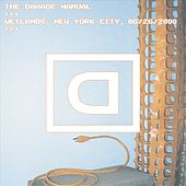 Play & Download Wetlands, New York City, NY 06/26/2000 by Damage Manual | Napster