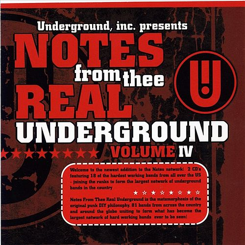 Play & Download Notes From Thee Real Underground #4 Vol. 1 by Various Artists | Napster