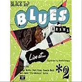 Play & Download Black Top Blues-A-Rama, Vol. 2 by Various Artists | Napster