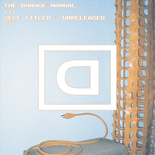 Play & Download Self Titled - Unreleased by Damage Manual | Napster
