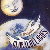 Play & Download Globalullabies by Freda Epstein | Napster