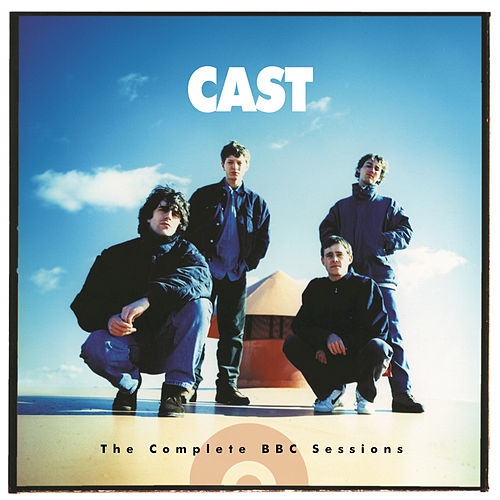 Play & Download Bbc Sessions by Cast | Napster