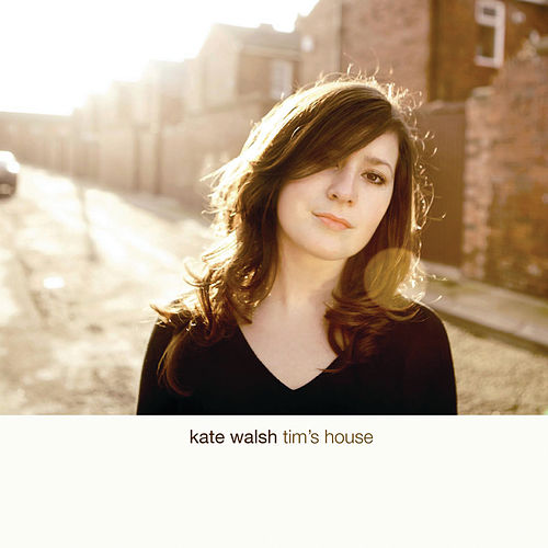 Play & Download Tim's House by Kate Walsh | Napster