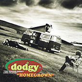 Play & Download Homegrown by Dodgy | Napster