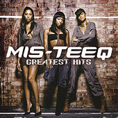Play & Download Best Of by Mis-teeq | Napster