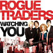 Play & Download Watching You by Rogue Traders | Napster