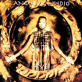Aye by Angelique Kidjo