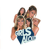 Play & Download What Will The Neighbours Say? by Girls Aloud | Napster