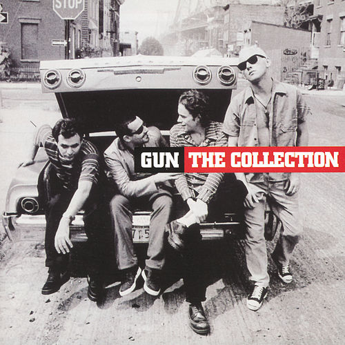 Play & Download The Collection by Gun | Napster