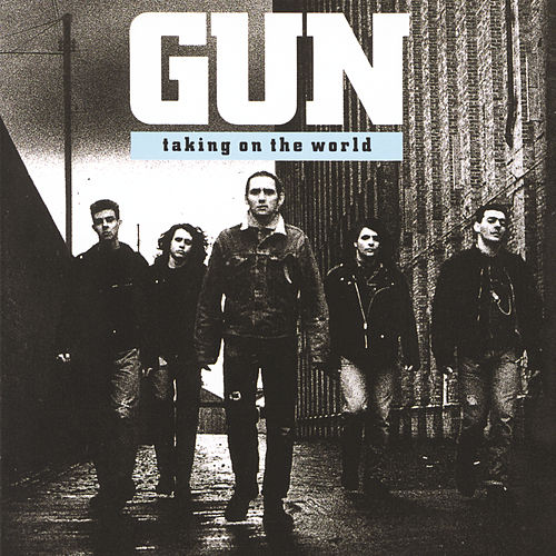 Play & Download Taking On The World by Gun | Napster