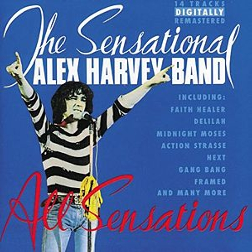 Play & Download All Sensations (Best Of) by Sensational Alex Harvey Band | Napster