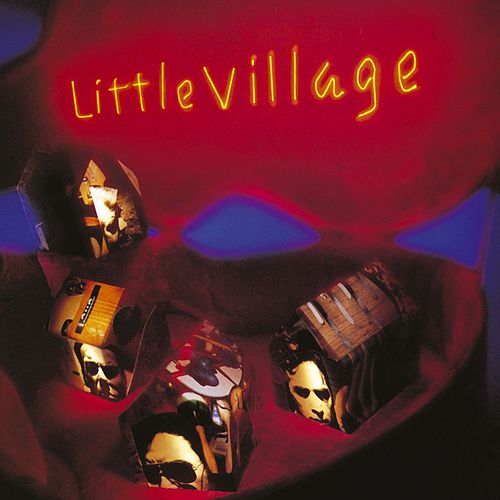 Play & Download Little Village by Little Village | Napster