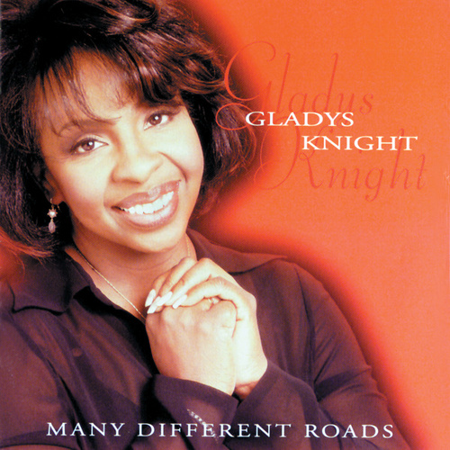 Many Different Roads by Gladys Knight