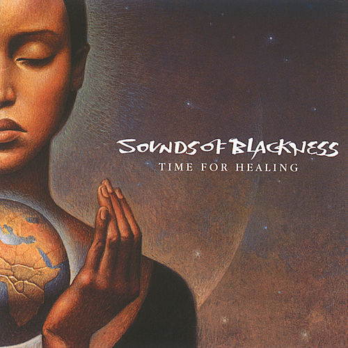 Play & Download Time For Healing by Sounds of Blackness | Napster