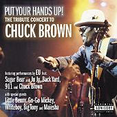 Put Your Hands Up! The Tribute Concert to Chuck Brown by Chuck Brown