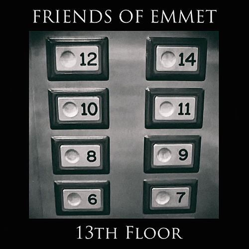 Play & Download 13th Floor by Friends of Emmet | Napster