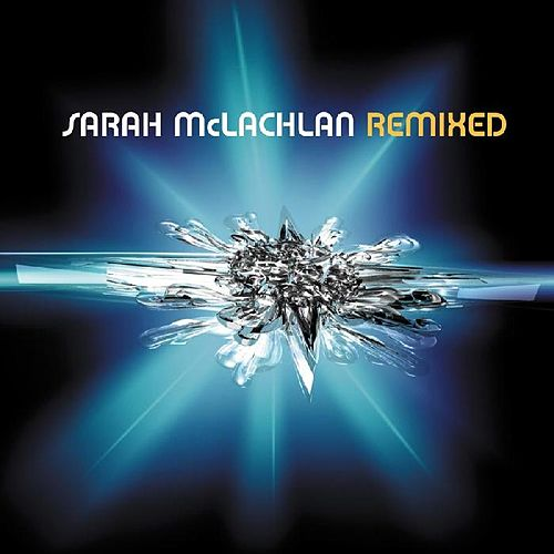 Play & Download Remixed (Magada) by Sarah McLachlan | Napster