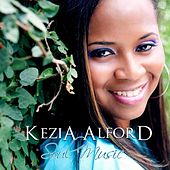 Play & Download Soul Music by Kezia Alford | Napster