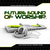 Play & Download Godsdjs Records: The Future Sound of Worship, Vol. 4 by Various Artists | Napster