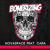Crazy Ride (feat. Cara) by Novaspace