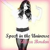 Play & Download Speck in the Universe by Alexa Borden | Napster