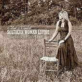Southern Woman Loving - Single by Chad Triplett