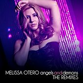 Angels and Demons - the Remixes - EP by Melissa Otero