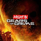 Play & Download Gears of Grime by Preditah | Napster