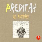 Play & Download El Futuro by Preditah | Napster