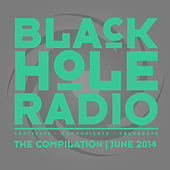 Black Hole Radio June 2014 by Various Artists