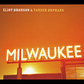 Play & Download Milwaukee by Eliot Bronson | Napster