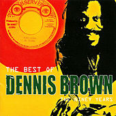 The Best of Dennis Brown: The Niney Years by Dennis Brown
