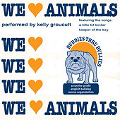 Buddies For Bullies - We Love Animals by Kelly Groucutt