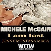 I Am Lost (Jonny Montana Mixes) de Michele Mccain