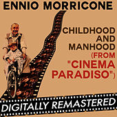 Play & Download Cinema Paradiso: Childhood and Manhood (Original Soundtrack Track) - Single by Ennio Morricone | Napster