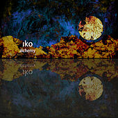 Play & Download Alchemy by IKO | Napster