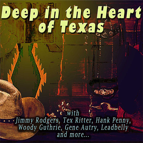 Play & Download Deep in the Heart of Texas by Various Artists | Napster