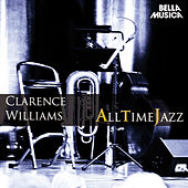 Play & Download All Time Jazz: Clarence Williams by Clarence Williams | Napster