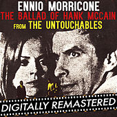 Play & Download The Untouchables: The Ballad of Hank McCain (Original Soundtrack Track) by Ennio Morricone | Napster
