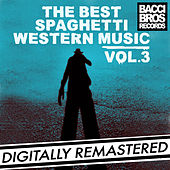 The Best Spaghetti Western Music - Vol. 3 by Various Artists