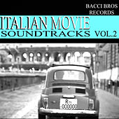 Play & Download Italian Movie Soundtracks - Vol. 2 by Various Artists | Napster