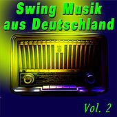 Swing Musik aus Deutschland, Vol. 2 by Various Artists