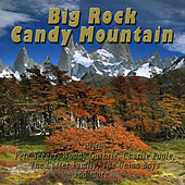 Big Rock Candy Mountain by Various Artists