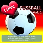 I Love Fussball, Vol. 1 by Various Artists