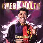 Double Best: Cheb Khaled by Khaled (Rai)