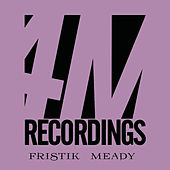 Play & Download Meady by Fristik | Napster