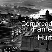 Play & Download Fame Hurt by Cornbread | Napster