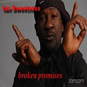 Play & Download Broken Promises by Ian Sweetness | Napster