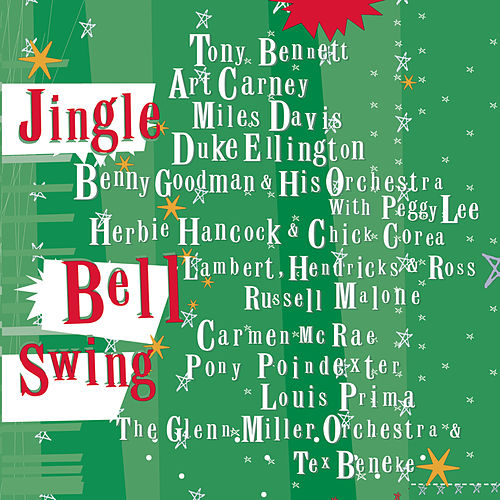 Jingle Bell Swing by Various Artists