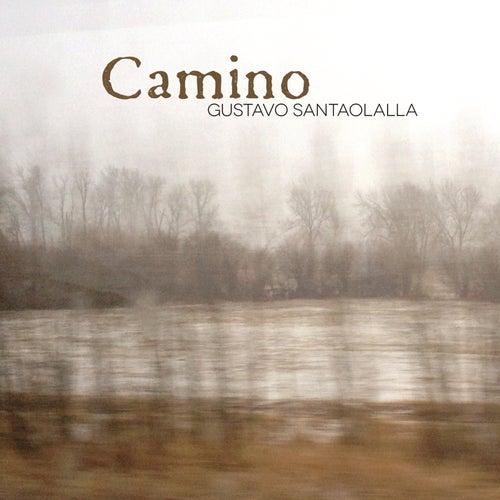 Play & Download Camino by Gustavo Santaolalla | Napster